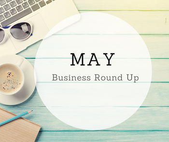 May Business RoundUp