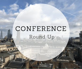 Conference Round Up
