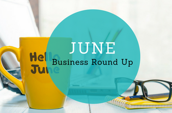 June Business Round Up