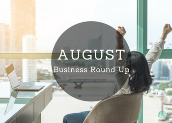 August Business Round Up