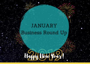 January Business Round Up