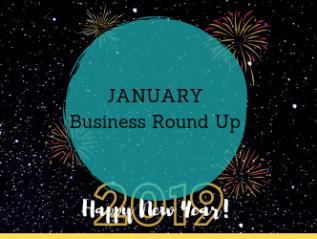 January Business RoundUp